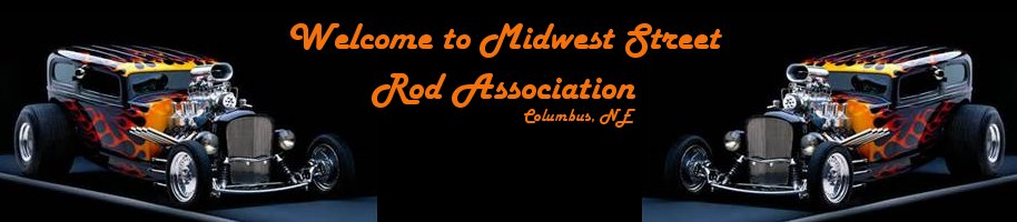 Welcome to Midwest Street Rod Association